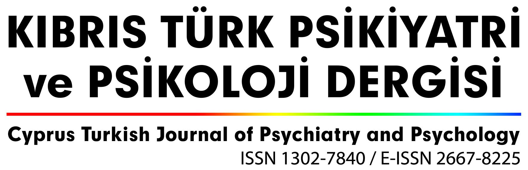 Kıbrıs Türk Psikiyatri ve Psikoloji Dergisi